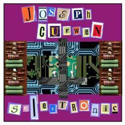 [Joseph Curwen] Selectronic