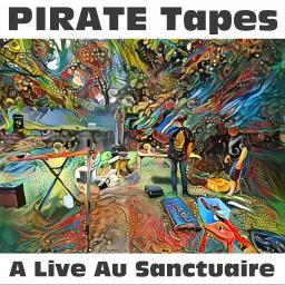 [PIRATE Tapes] A Live Au Sanctuaire