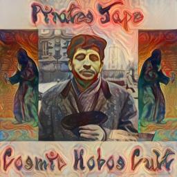 [PIRATE Tapes] Cosmic Hobos Cult