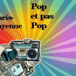 [Paris - Cayenne] Pop ou pas Pop