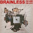 [Brainless On Line] Brainless On Live