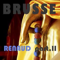[Brusse] Renaud part II