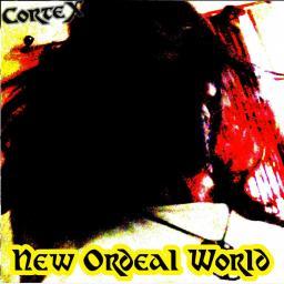 [Cortex] New Ordeal World