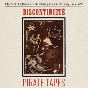[PIRATE Tapes] Discontinuité