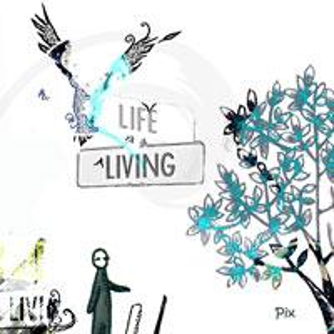 [Pix] Life Living