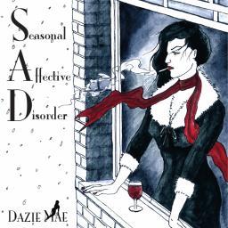 [Dazie Mae] Seasonal Affective Disorder
