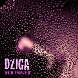 [Dziga] Dub Power