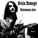 [Brain Damage] Consensus zéro