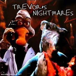 [Planetaldol] 'Trevor's nightmares'