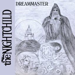 [The Nightchild] Dreammaster (Single)