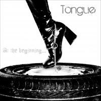[Tongue] At The Beginning...