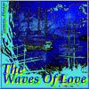 [Fantastic House] The Waves Of Love
