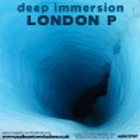 [London P] Deep Immersion