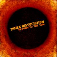 [Zanex Dissociation] Return To The Sun