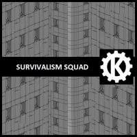 [KHAOMAN] SURVIVALISM SQUAD