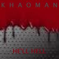 [KHAOMAN] HE'LL HELL