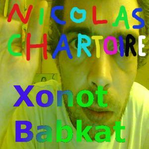 [Nicolas Chartoire] Xonot Babkat
