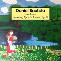 [Daniel Bautista] Symphony No. 1 in A minor, Op. 12