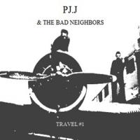 [PJ.J & THE BAD NEIGHBORS] Travel #1