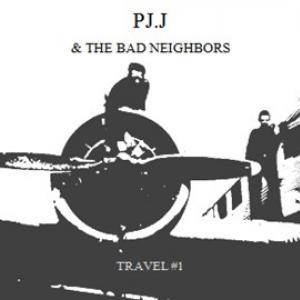 [PJ.J & THE BAD NEIGHBORS] Travel #1
