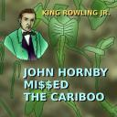 [King Rowling Jr] John Hornby missed the Cariboo