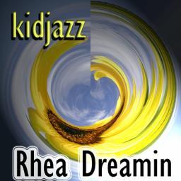[kidjazz] Rhea Dreamin