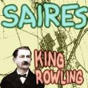 """[Johnny """"King"""" Rowling] Saires"""