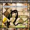 [Multiple Personality 3] Universal Love Declaration