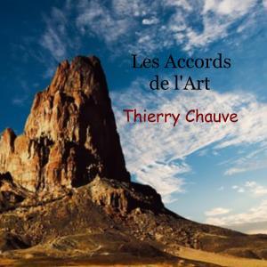 [Thierry Chauve] Les Accords de l'Art