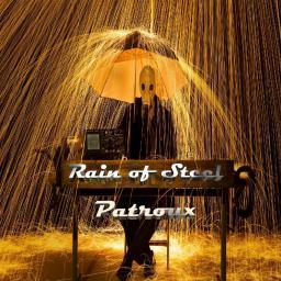 [Patroux] Rain of Steel - 2017