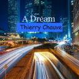 [Thierry Chauve] A Dream