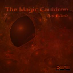 [Darkbob] The Magic Cauldron