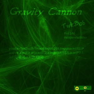 [Darkbob] Gravity Cannon
