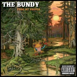 [The Bundy] Frog my people