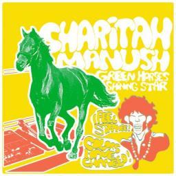 [Sharitah Manush] Green Horses/Shining Star