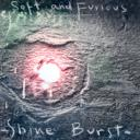 [Soft and Furious] Shine Burst